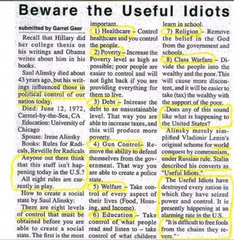"Saul Alinsky a major Communist leader's ""Rules for Radicals"" being used by communists seeded into western governments through the school system, popular culture, social media, and the global non-profit system."